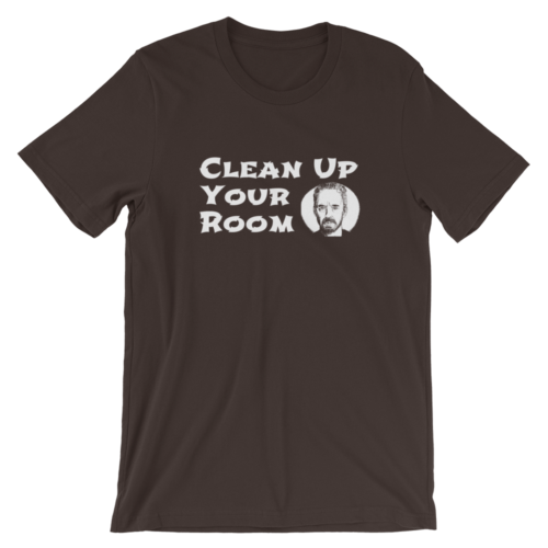 Clean Up Your Room Jordan Peterson T-Shirt Brown Unisex